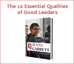 The 12 Essential Qualities of Good Leaders