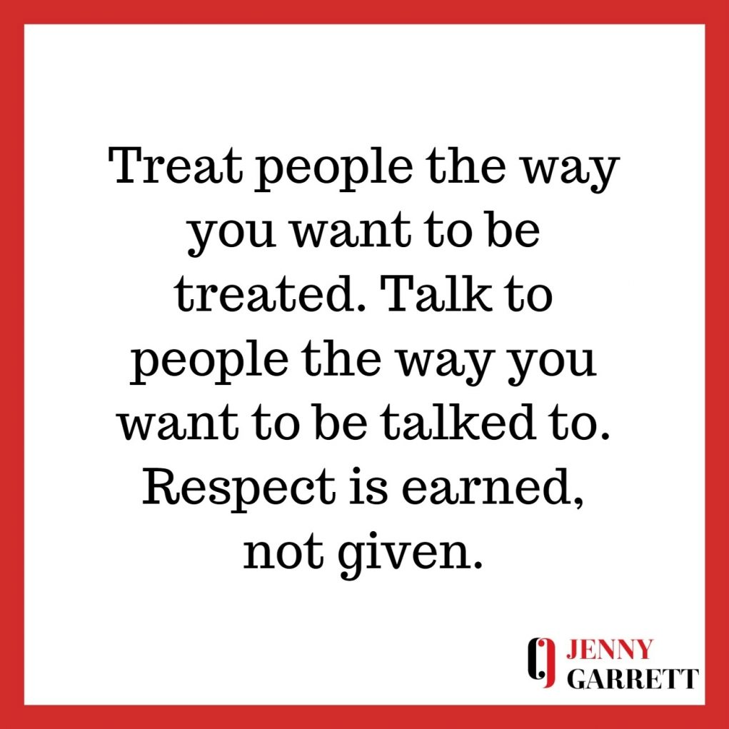 Top Inspirational Quotes On Respect Jenny Garrett Global