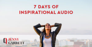 7 days of Inspirational Audio