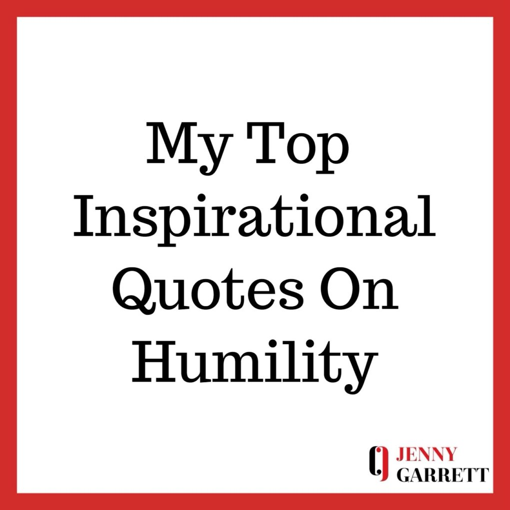 Top Inspirational Quotes About Humility