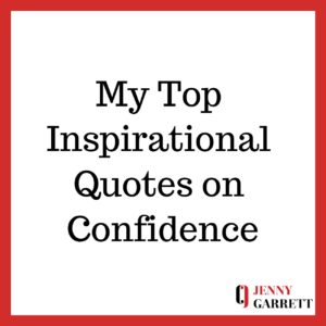 Top Inspirational Quotes On Confidence