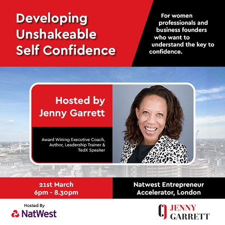 Developing Unshakeable Self-Confidence - Events by Jenny Garrett
